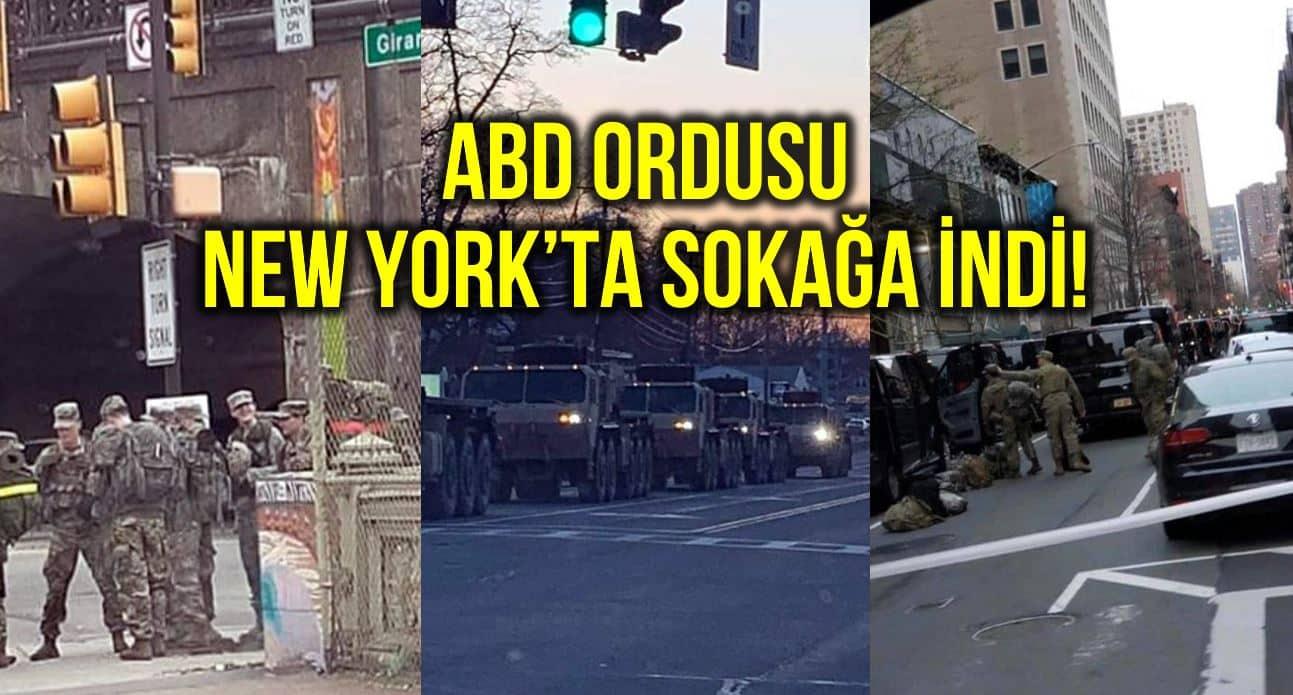 ABD ordusu New York ta sokağa indi!