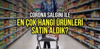 Anket: Corona salgını ortaya çıkınca en çok hangi ürün satın alındı?