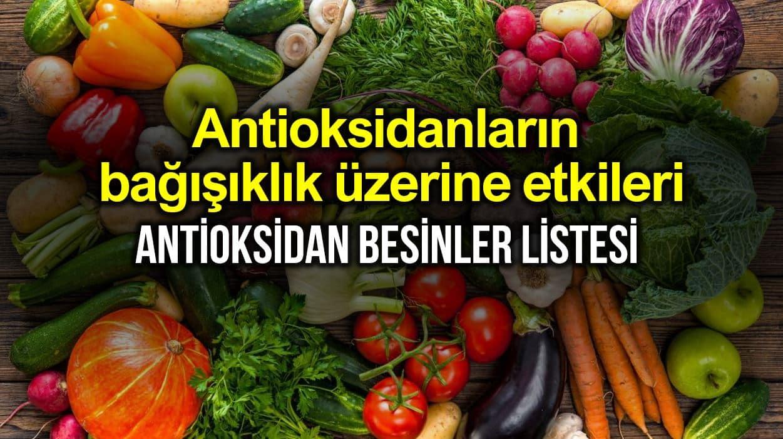 Antioksidan yiyeceklerin bağışıklık sistemi üzerine etkileri neler?