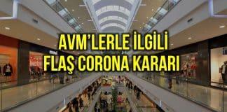 AVM ler corona kararı: Açılış saati değişti, çalışma süresi kısaltıldı!