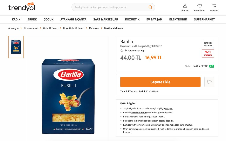 Marketlerde 3,5 liraya satılan Barilla burgu makarna da Trendyol sitesinde 16,99 TL'den satıldığı ekran görüntüsü alındı.