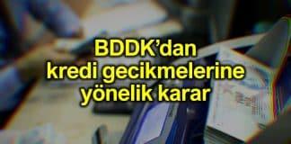 BDDK: Kredi ödemelerinde gecikmelere esneklik tanınacak