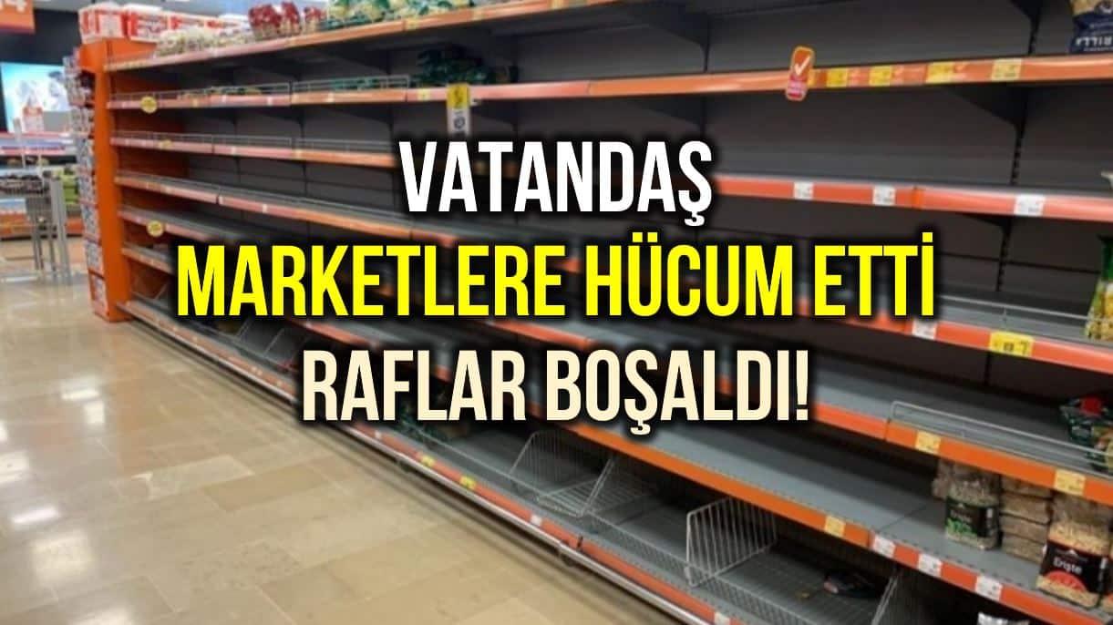 Corona virüs endişesi: Migros, Carrefour, Metro market rafları boşaltıldı!