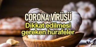 Corona virüsü konusunda dikkate almamanız gereken hurafeler
