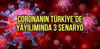 Corona virüsünün Türkiye yayılımı 3 senaryo!