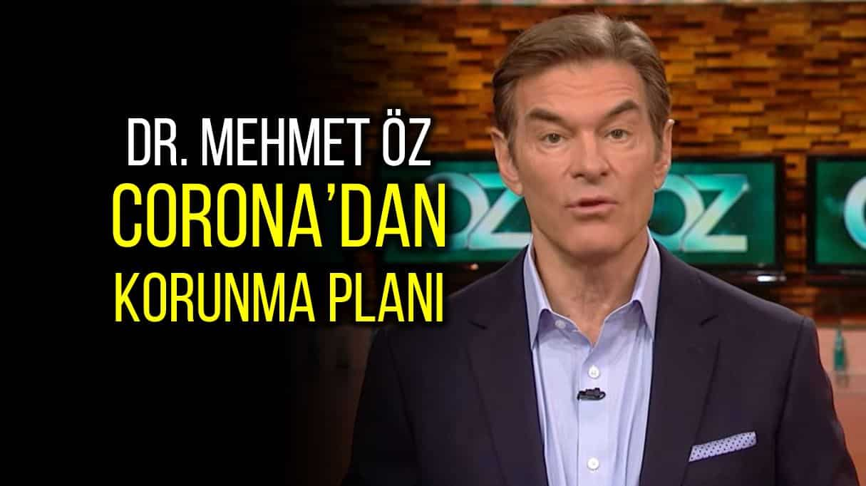Dr. Mehmet Öz corona virüsü korunma planı