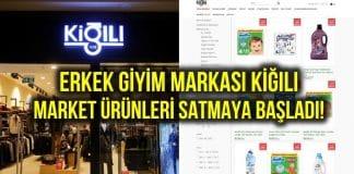 Erkek giyim markası Kiğılı, market ürünleri satmaya başladı!