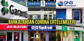 Hangi özel bankalar corona salgını nedeniyle kredi erteleme kararı aldı?