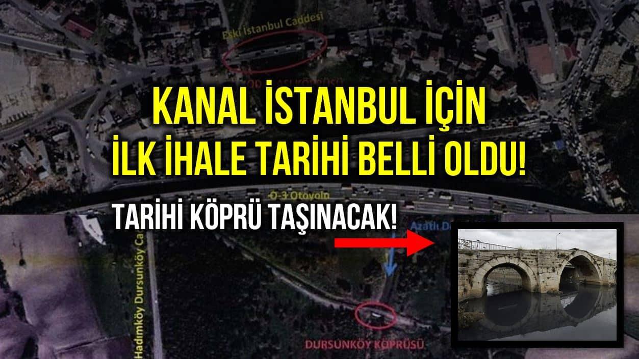 Kanal İstanbul için ilk ihale tarihi belli oldu: İki köprü taşınacak!