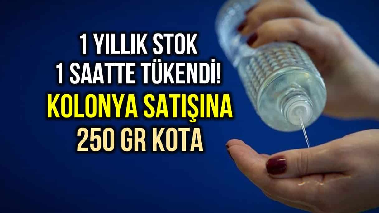 Kolonya satışına kişi başı 250 gram kota uygulaması başladı! fiyatı
