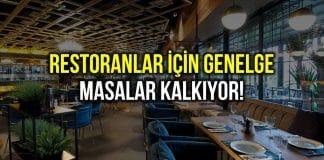 Restoranlar için genelge: Masalar kalkıyor; paket servis olacak!