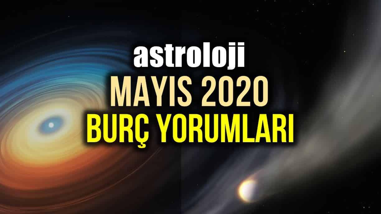 Astroloji: Mayıs 2020 aylık burç yorumları