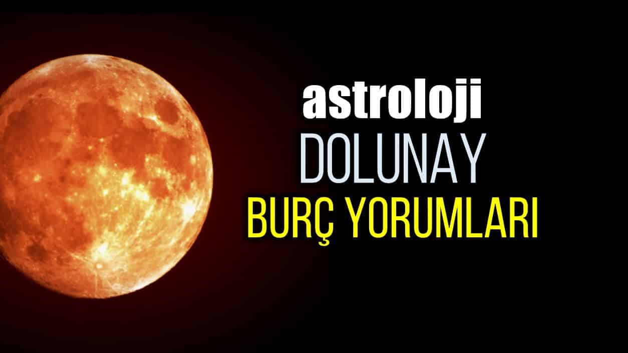 Astroloji: Terazi burcunda Dolunay burç yorumları