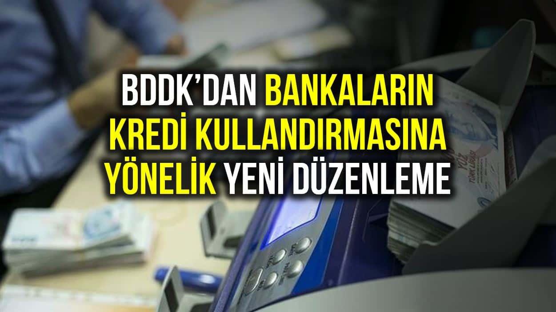 BDDK özel bankaların kredi işlemlerine ilişkin yeni düzenleme