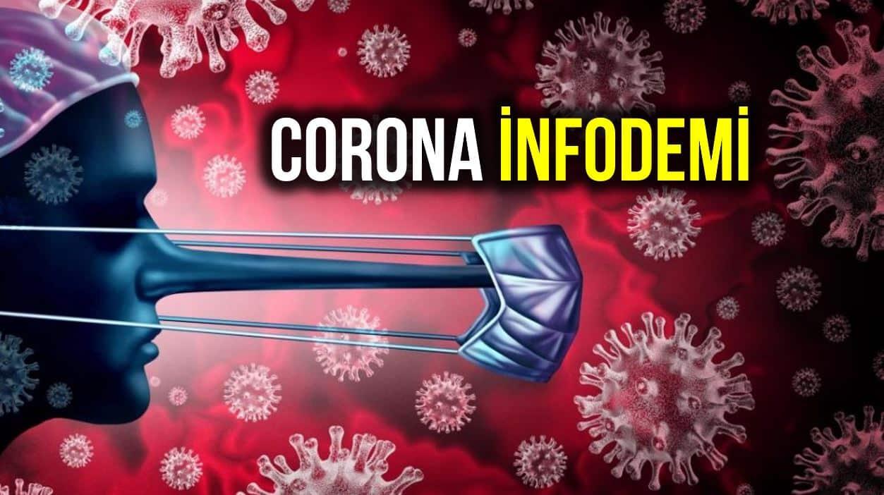 Corona salgınında infodemi: Hatalı bilgiler çok hızlı yayılıyor!