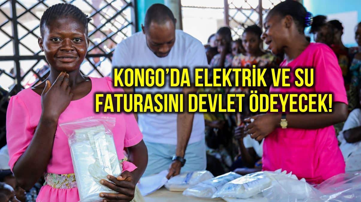 Kongo halkın elektrik ve su faturalarını devlet ödeyecek!