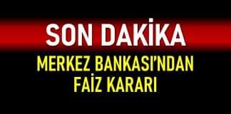 merkez bankası faiz kararı son dakika