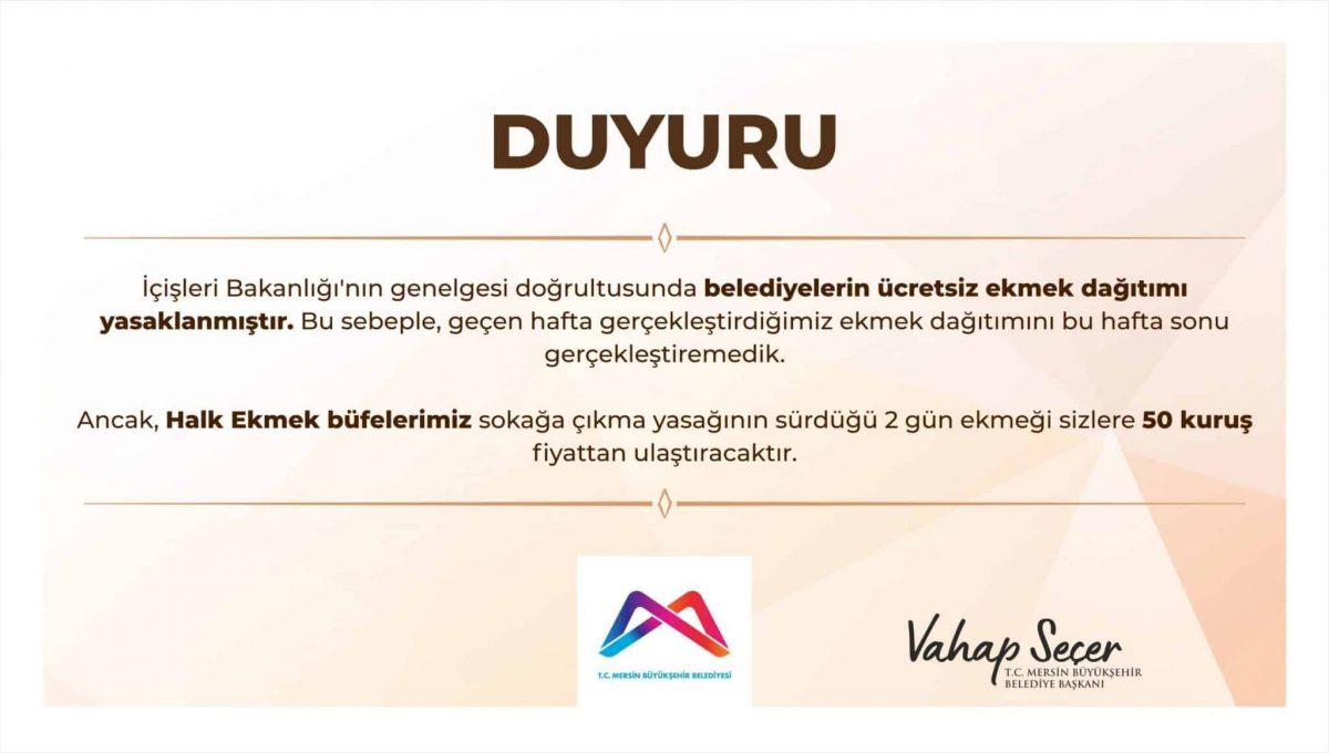 mersin büyükşehir belediyesi ücretsiz ekmek dağıtımı yasaklandı vahap seçer