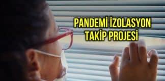 Pandemi İzolasyon Takip Projesi ile corona vakaları izlenecek cep telefonu uygulaması