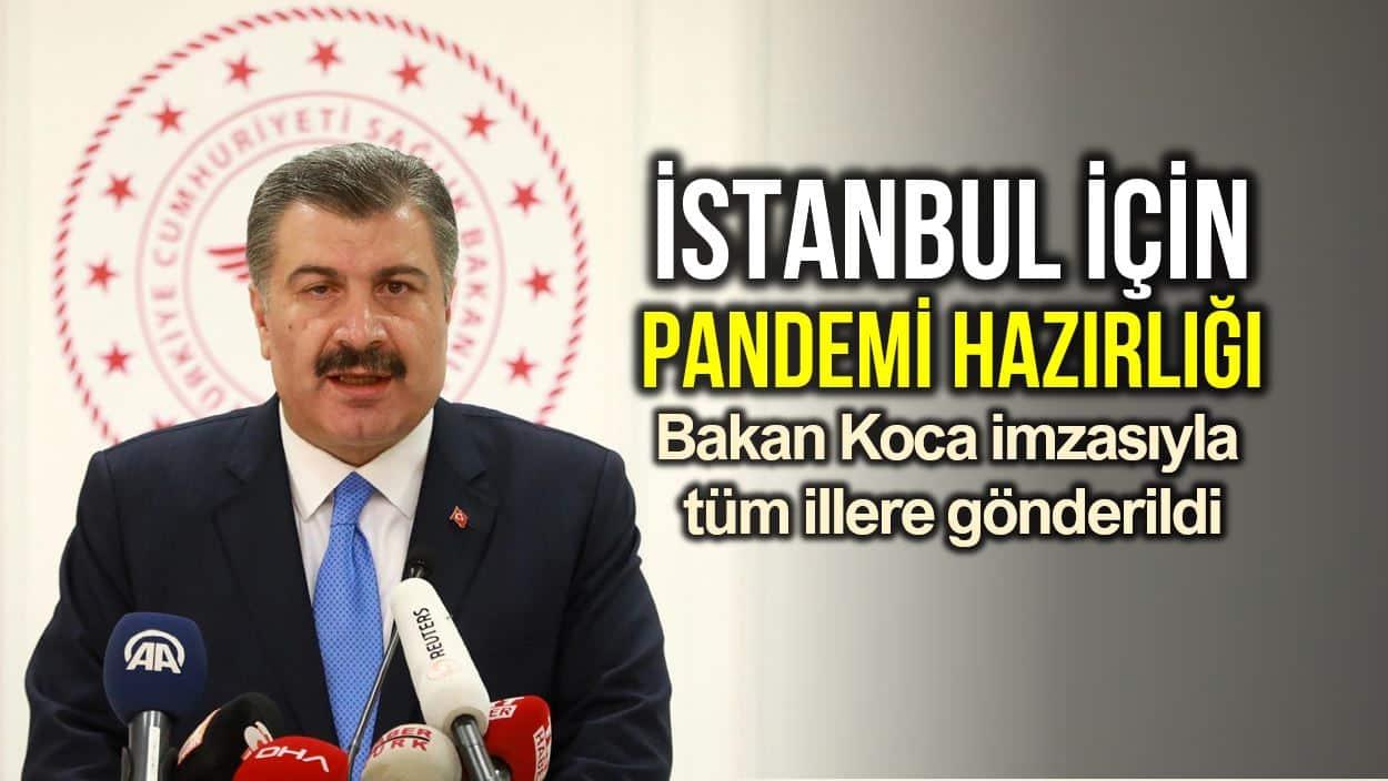Sağlık Bakanı Fahrettin Koca İstanbul için pandemi hazırlığı