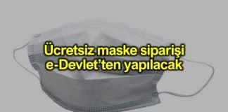 Ücretsiz maske ePttAVM yerine e-Devlet üzerinden alınacak