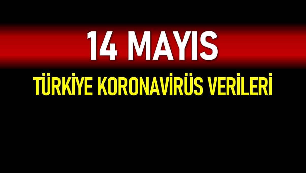 14 Mayıs Türkiye koronavirüs verileri