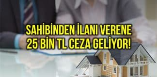 Sahibinden kiralık ve satılık ilan verene 25 bin TL ceza geliyor!