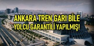 Ankara Tren Garı yolcu garantisi: Her yolcu 1.5 dolara mal oluyor!