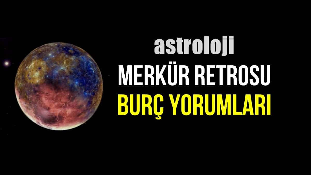 Astroloji: Yengeç burcunda Merkür Retrosu burç yorumları