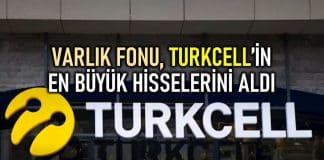 Varlık Fonu Turkcell hisselerini aldı: Çukurova Holding çıkış yapacak!