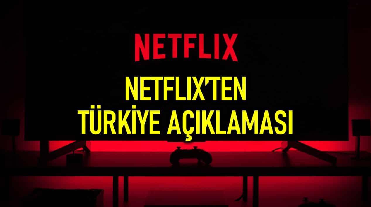 netflix türkiye açıklaması