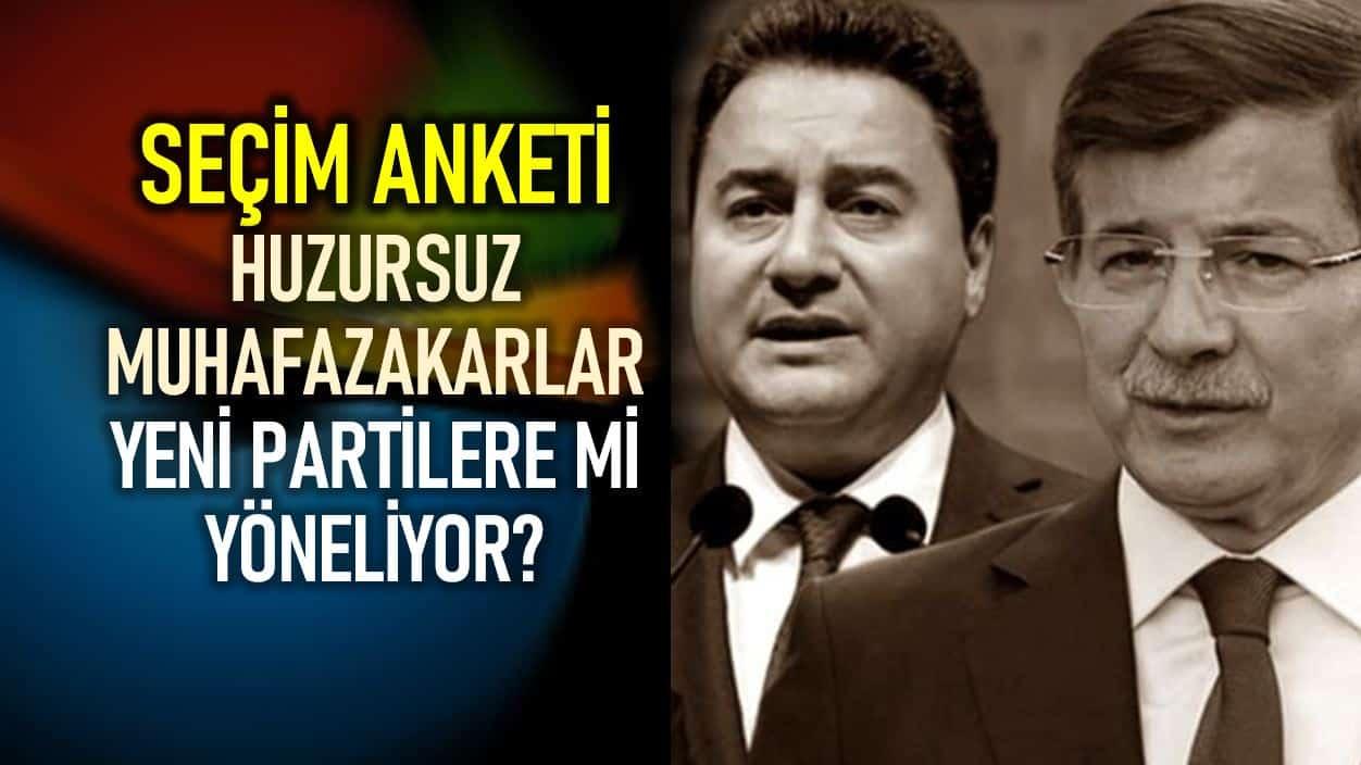 seçim anketi babacan davutoğlu