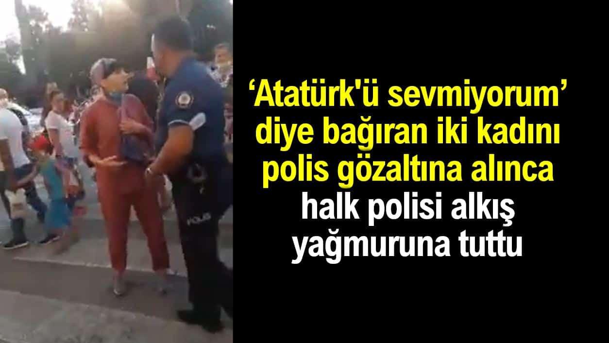 Atatürk'ü sevmiyorum