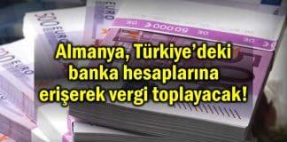 Almanya, Türk kökenli banka hesapları