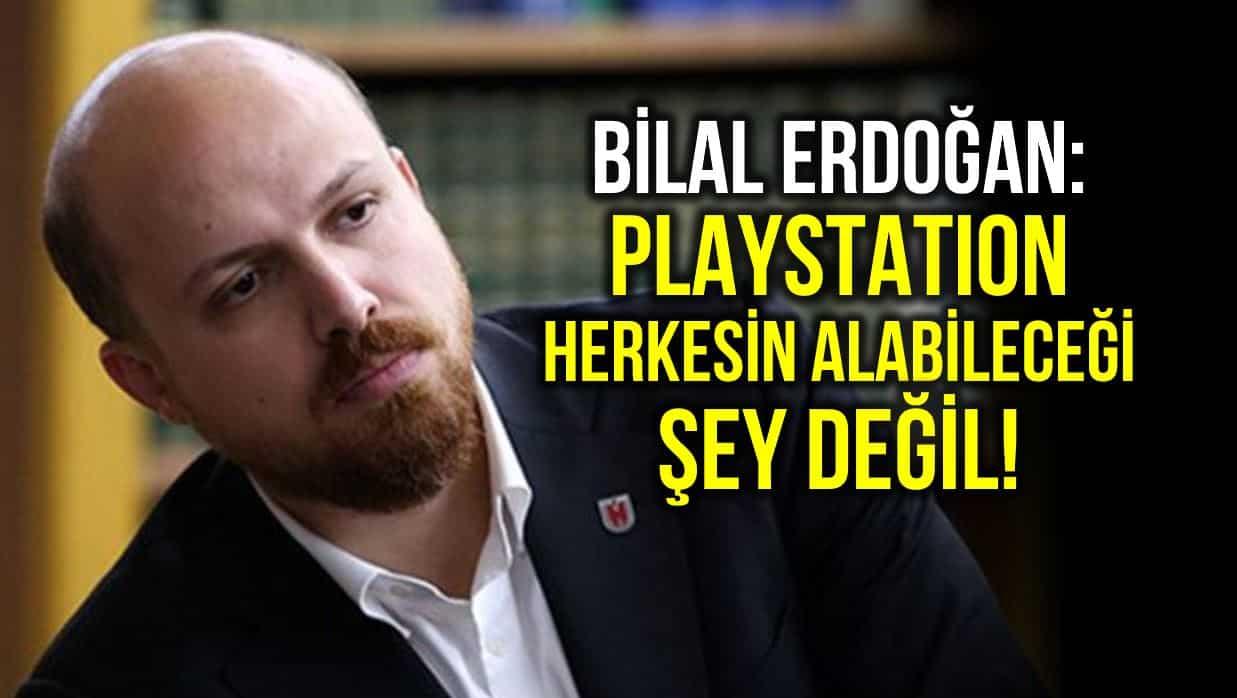 bilal erdoğan playstation