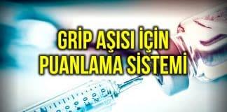 Grip aşısı puanlama sistemi nedir? Nasıl hesaplanır?