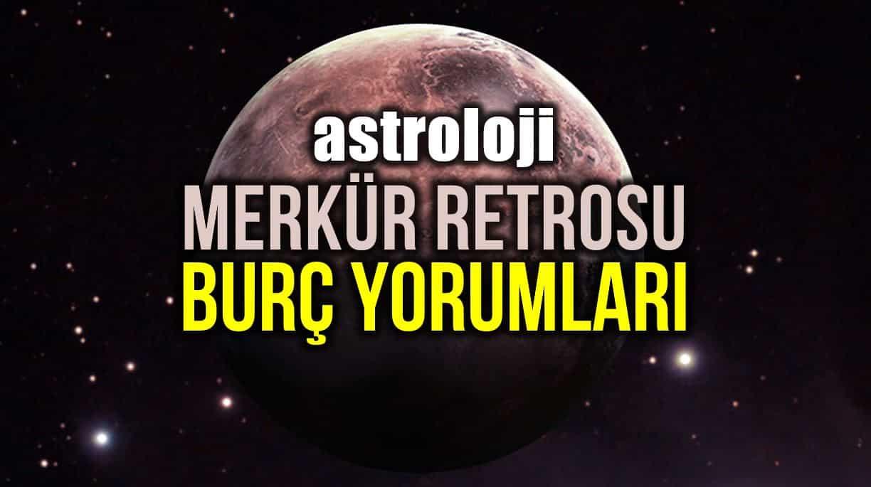 astroloji merkür retro burç yorumları