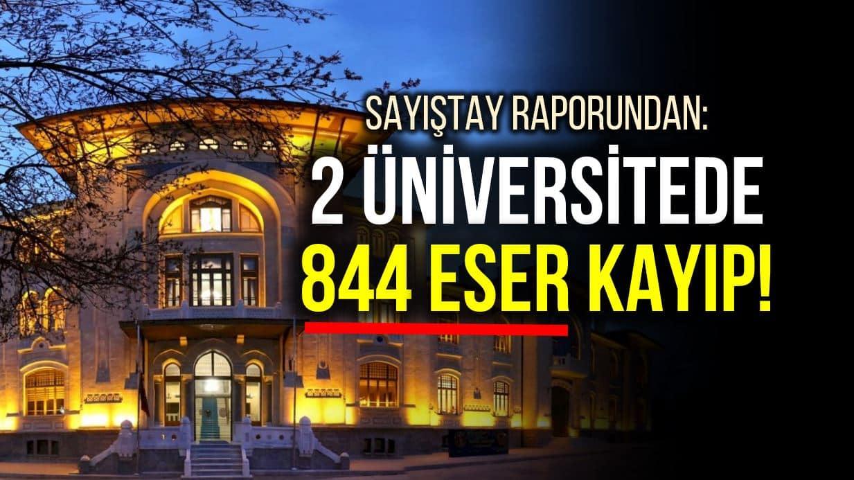 sayıştay üniversite 844 eser kayıp