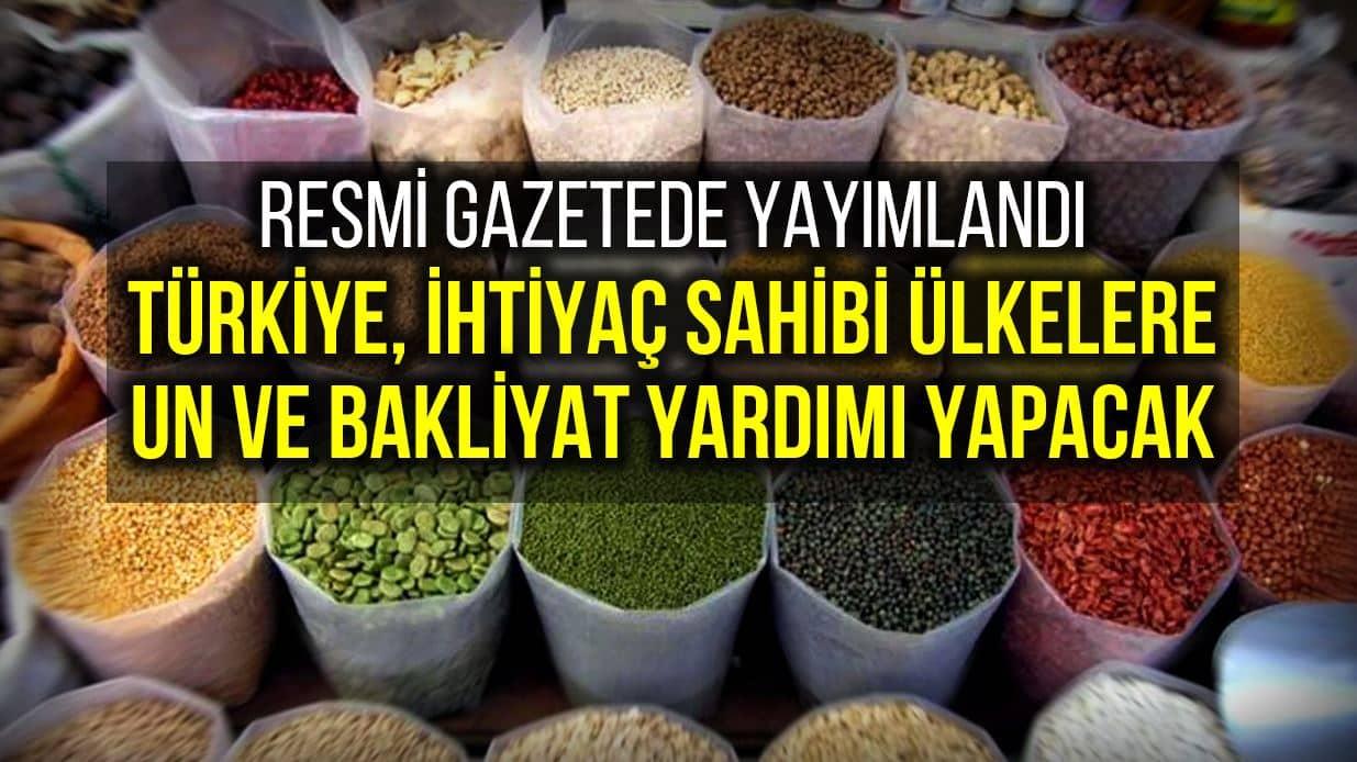 Türkiye ihtiyaç sahibi ülkelere un ve bakliyat yardımı