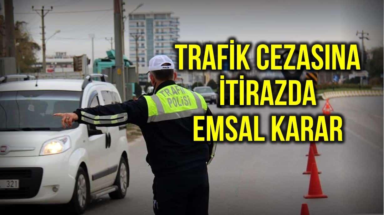 trafik cezasına itiraz