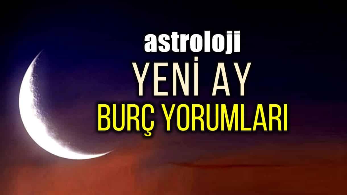 astroloji yeni ay burç yorumları