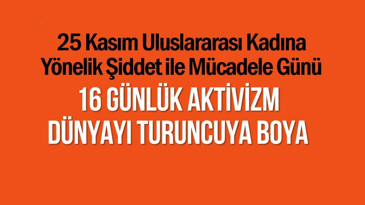 25 Kasım Uluslararası Kadına Yönelik Şiddet ile Mücadele Günü