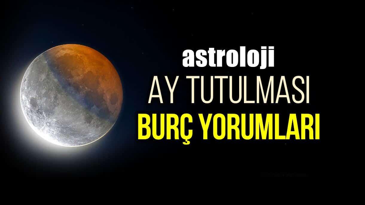 Astroloji: İkizler burcunda Ay Tutulması burç yorumları