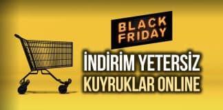 Black Friday: Efsane Cuma indirim az, uzayan kuyruk online!
