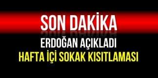 erdoğan sokak kısıtlaması hafta içi