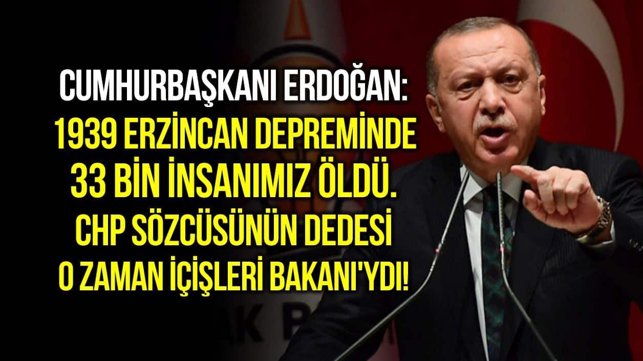 erdoğan 1939 erzincan depremi