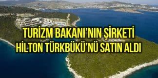 Ersoy Otelcilik, Bodrum Hilton Türkbükü nü satın aldı