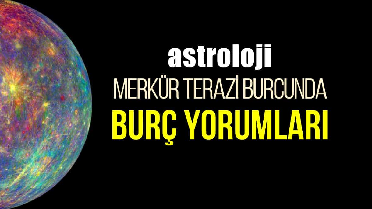 Astroloji: Merkür Terazi burcunda burç yorumları