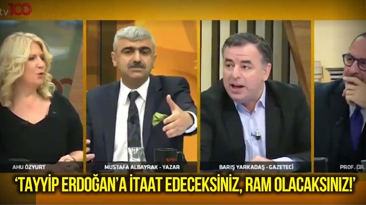 Tayyip Erdoğan a itaat edeceksiniz, ram olacaksınız!