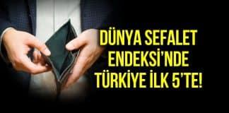 Türkiye, Dünya Sefalet Endeksi listesinde 5. sırada!